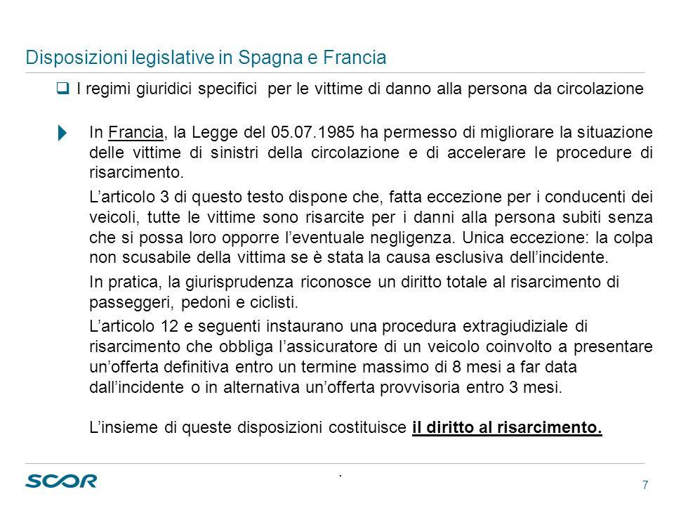 Disposizioni legislative in Spagna e Francia