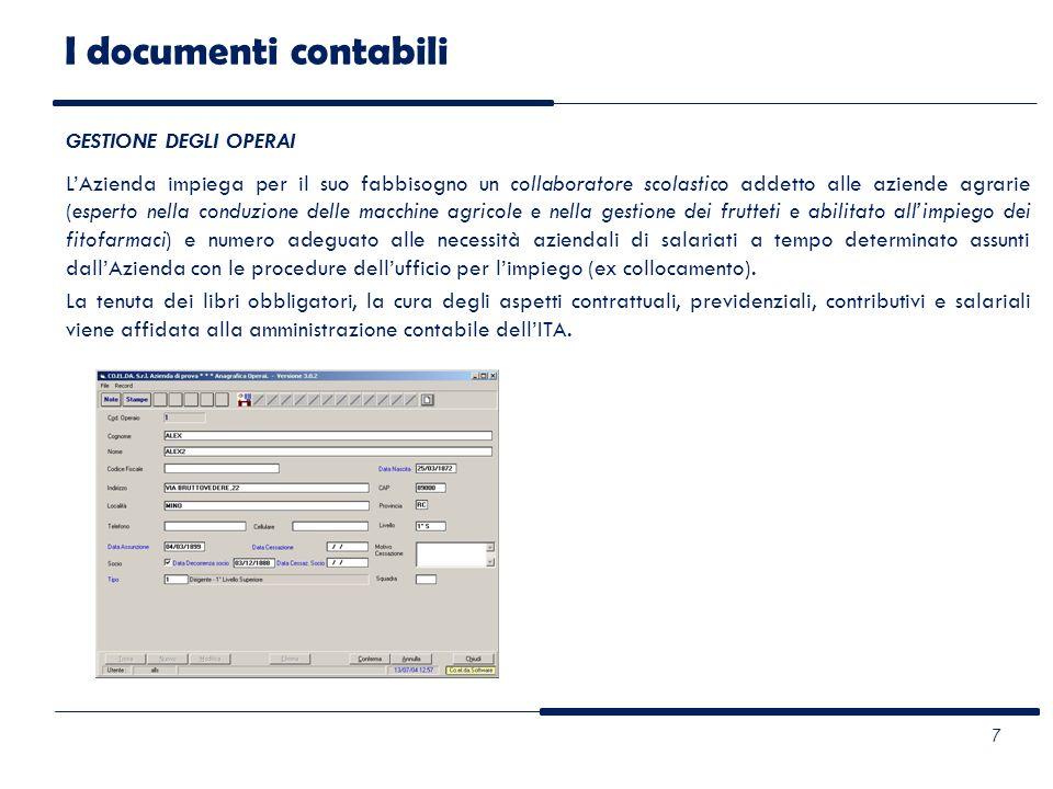 I documenti contabili GESTIONE DEGLI OPERAI