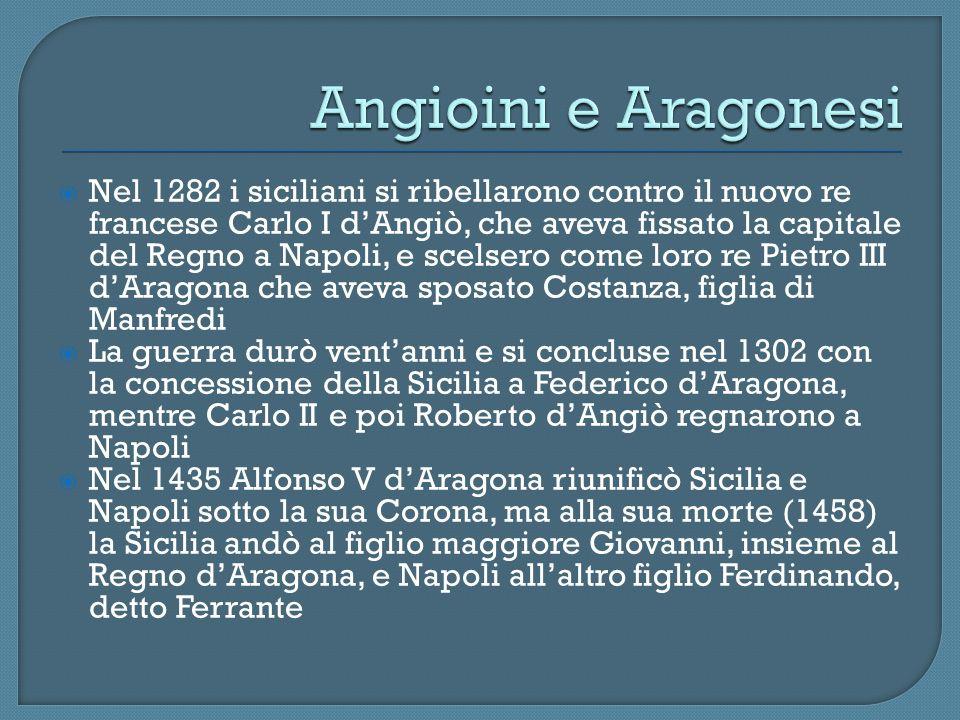 Angioini e Aragonesi