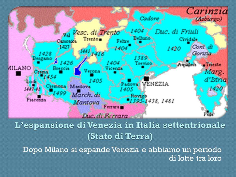 L'espansione di Venezia in Italia settentrionale (Stato di Terra)