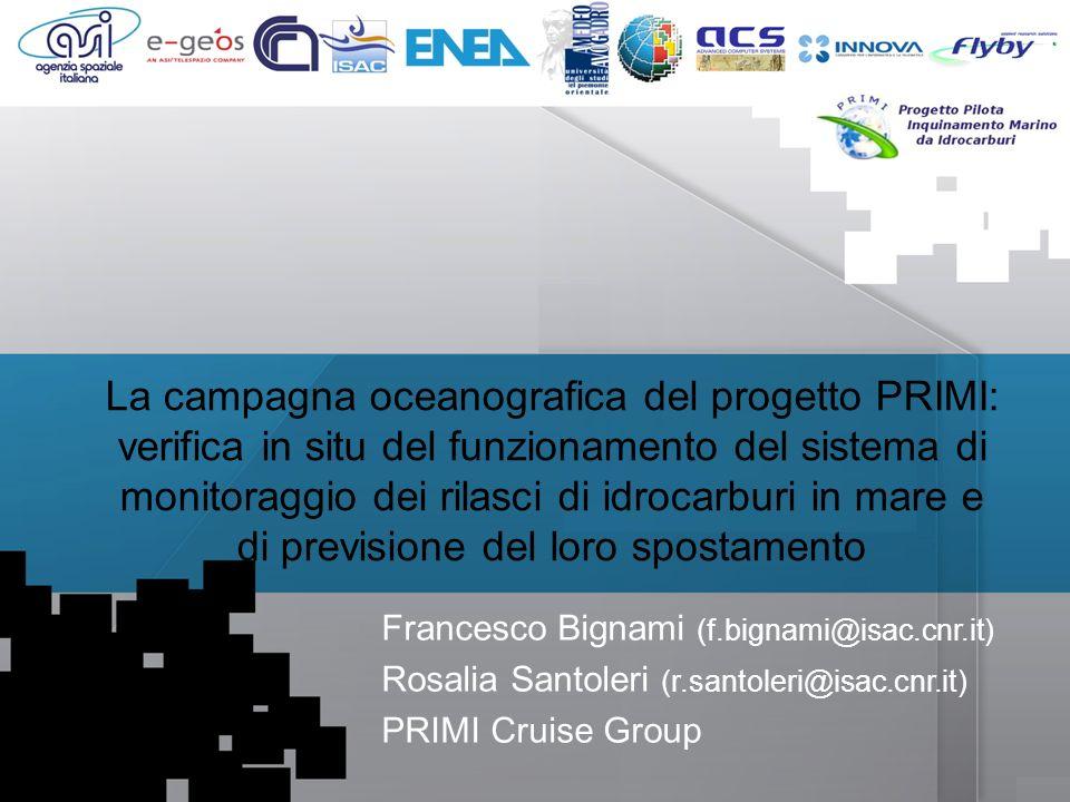 La campagna oceanografica del progetto PRIMI: verifica in situ del funzionamento del sistema di monitoraggio dei rilasci di idrocarburi in mare e di previsione del loro spostamento