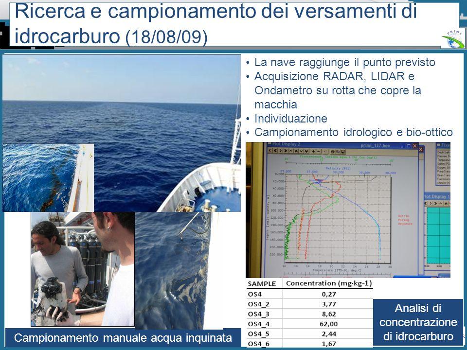Ricerca e campionamento dei versamenti di idrocarburo (18/08/09)
