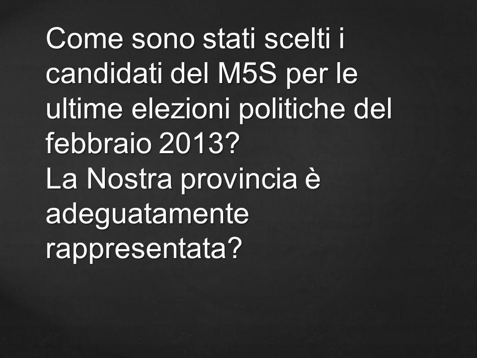 Come sono stati scelti i candidati del M5S per le ultime elezioni politiche del febbraio 2013.