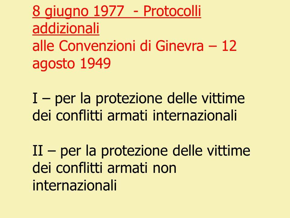 8 giugno 1977 - Protocolli addizionali