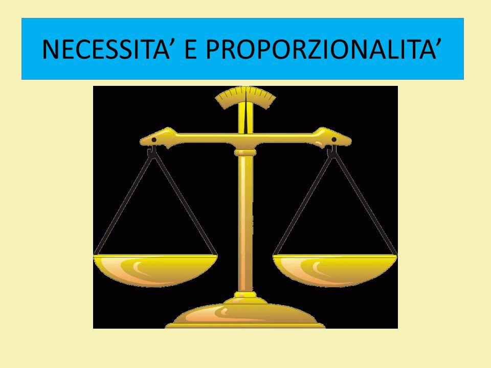 NECESSITA' E PROPORZIONALITA'