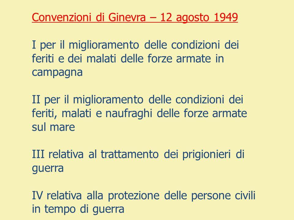 Convenzioni di Ginevra – 12 agosto 1949