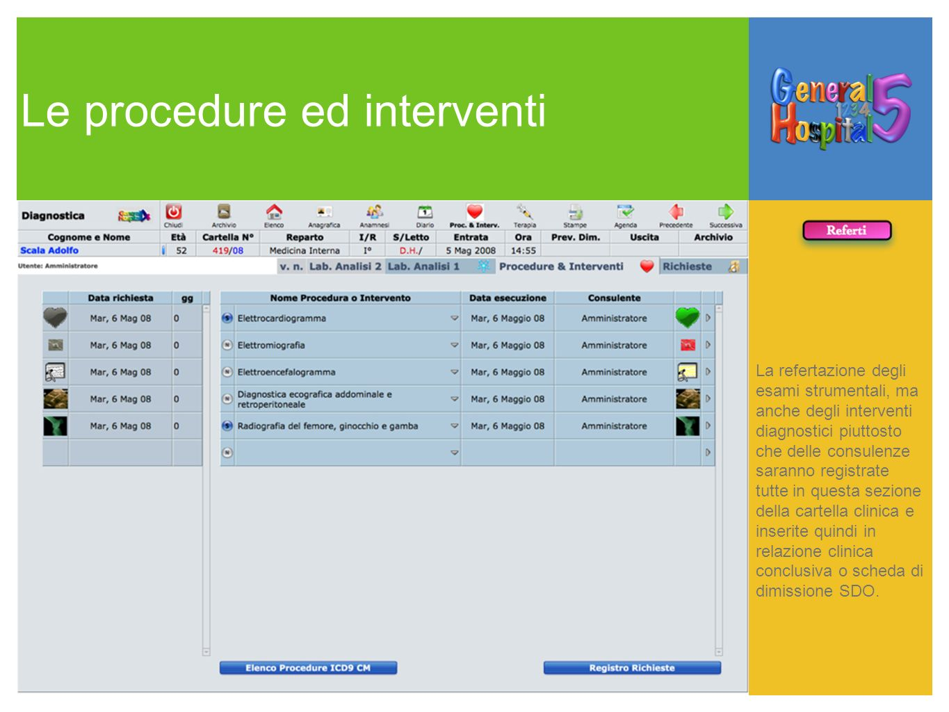 Le procedure ed interventi