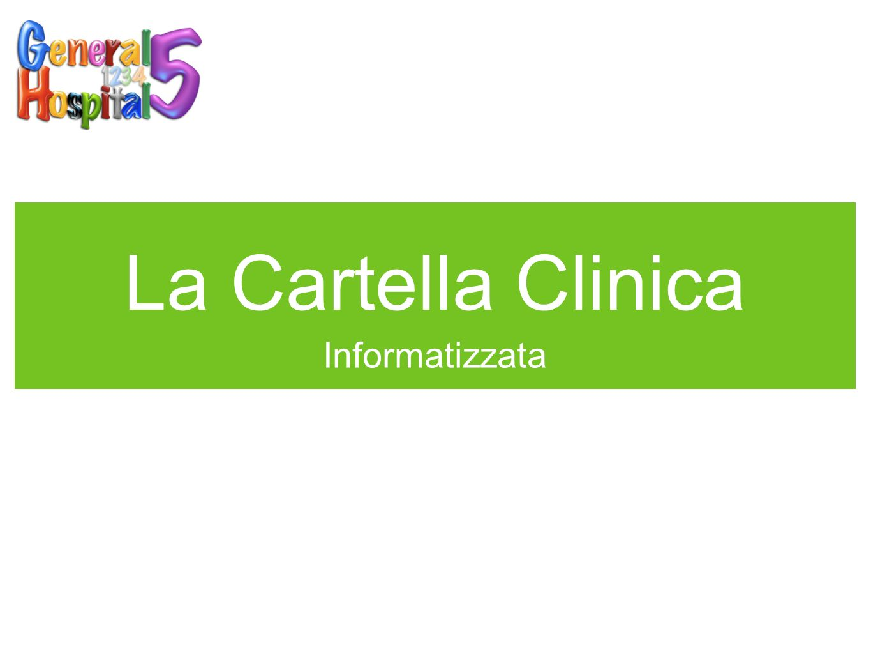 La Cartella Clinica Informatizzata