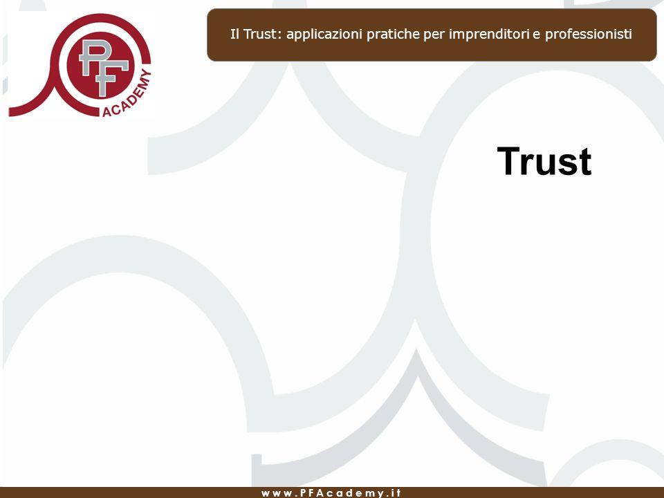 Il Trust: applicazioni pratiche per imprenditori e professionisti
