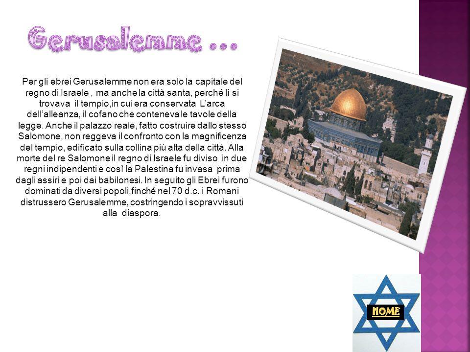Gerusalemme …