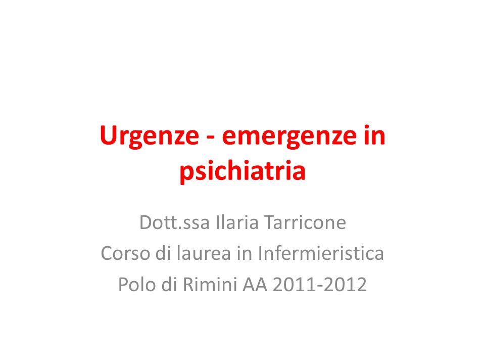 Urgenze - emergenze in psichiatria