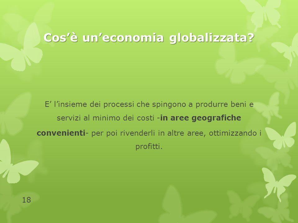 Cos'è un'economia globalizzata
