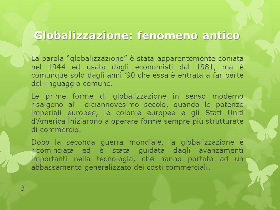 Globalizzazione: fenomeno antico