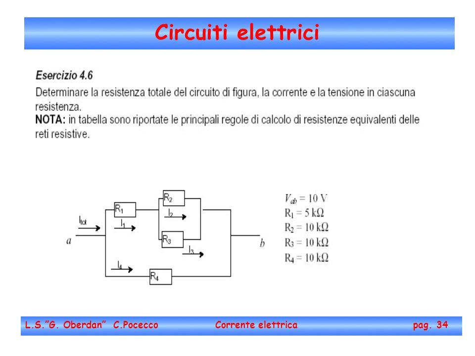 Circuiti elettrici L.S. G. Oberdan C.Pocecco Corrente elettrica pag. 34