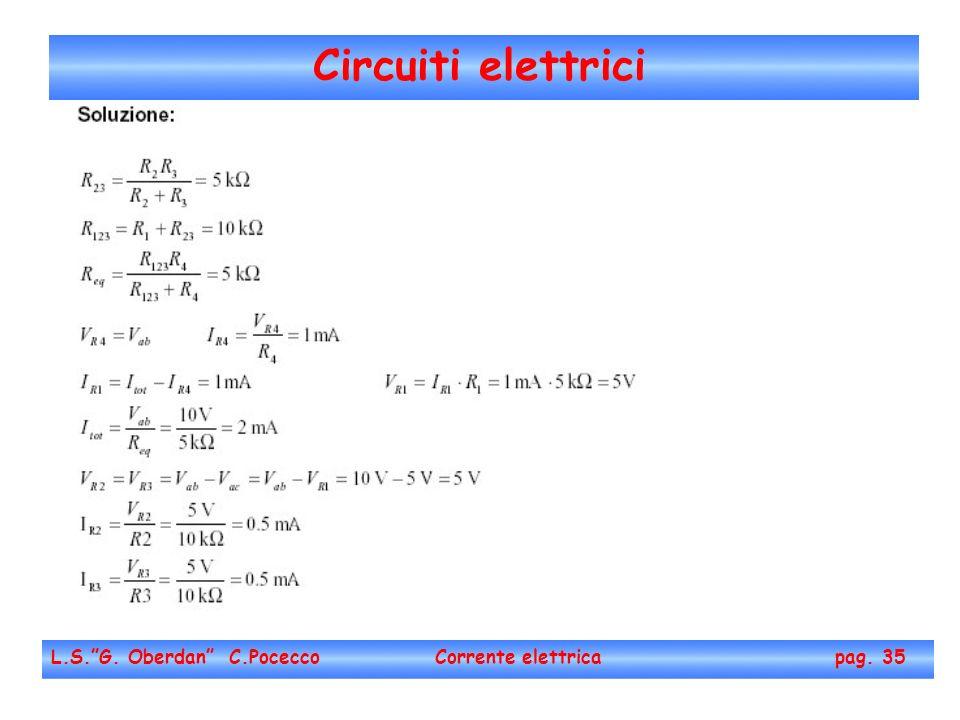 Circuiti elettrici L.S. G. Oberdan C.Pocecco Corrente elettrica pag. 35