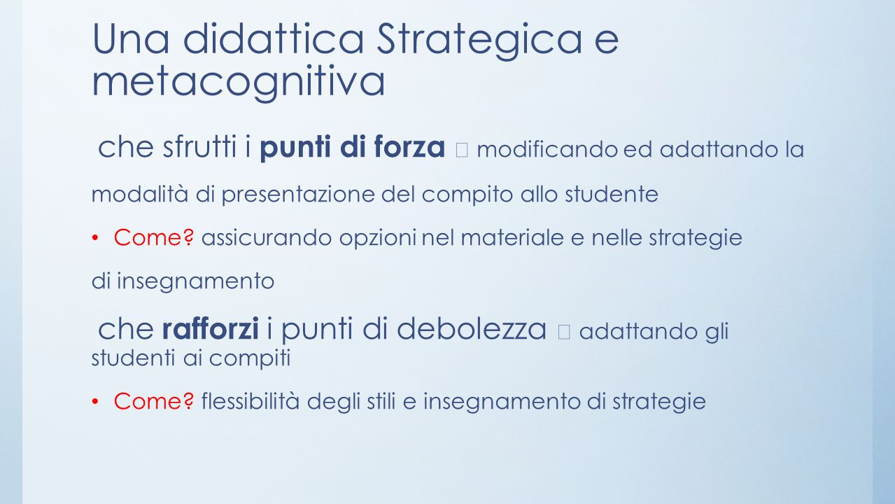 Una didattica Strategica e metacognitiva