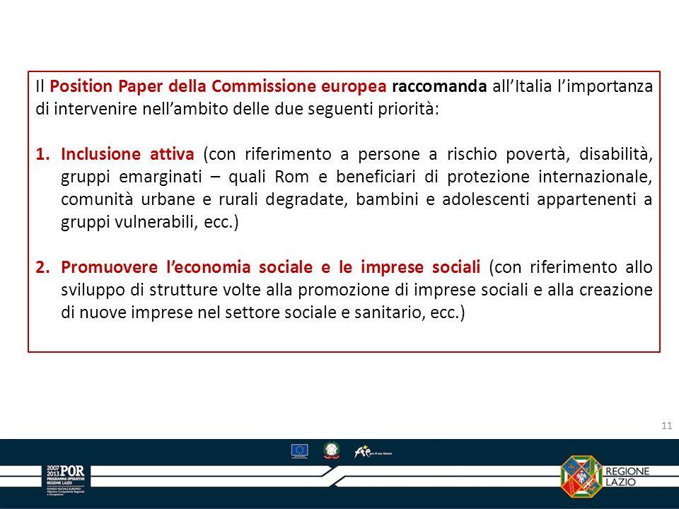 Il Position Paper della Commissione europea raccomanda all'Italia l'importanza di intervenire nell'ambito delle due seguenti priorità: