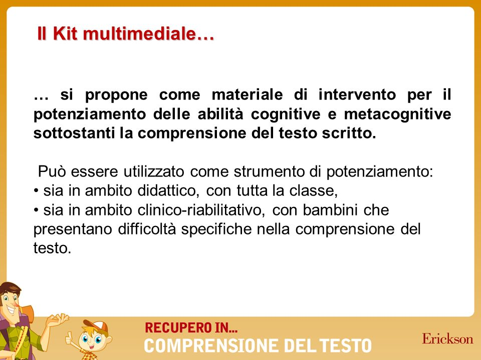 Il Kit multimediale…