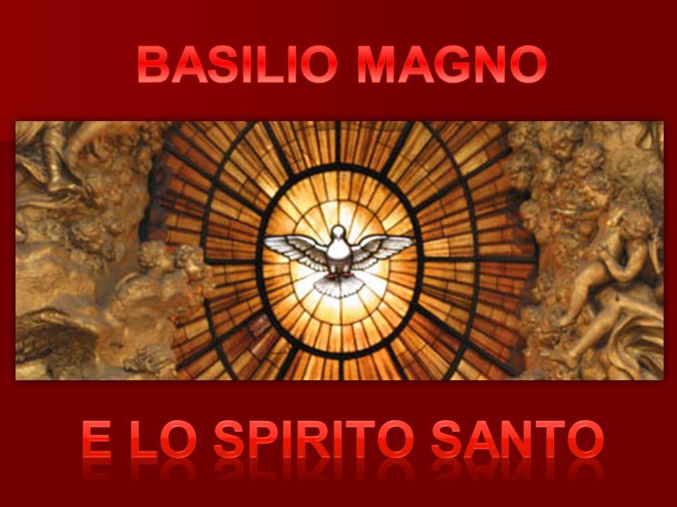 BASILIO MAGNO E lo spirito santo