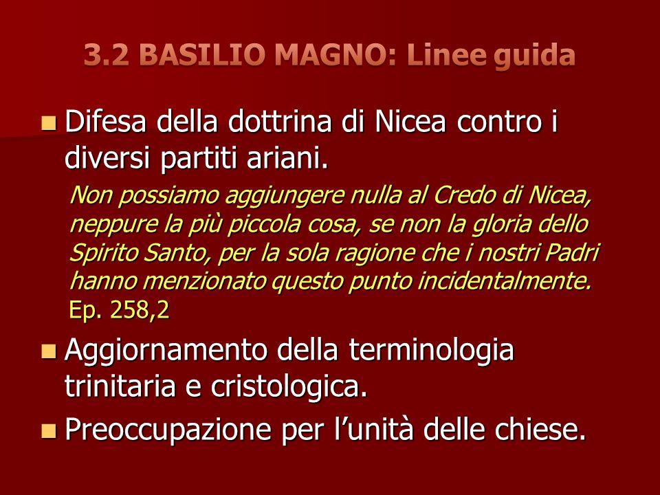 3.2 BASILIO MAGNO: Linee guida