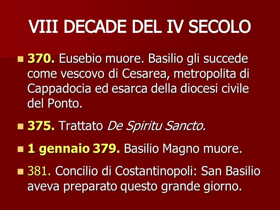 VIII DECADE DEL IV SECOLO