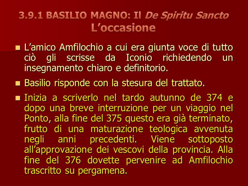 3.9.1 BASILIO MAGNO: Il De Spiritu Sancto L'occasione