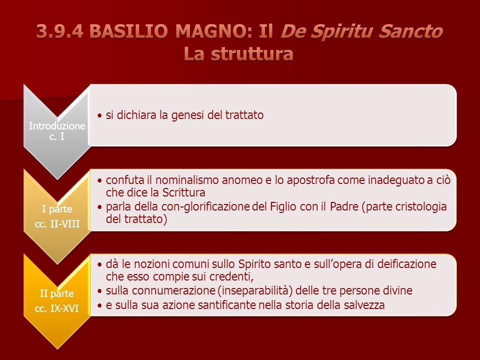 3.9.4 BASILIO MAGNO: Il De Spiritu Sancto La struttura