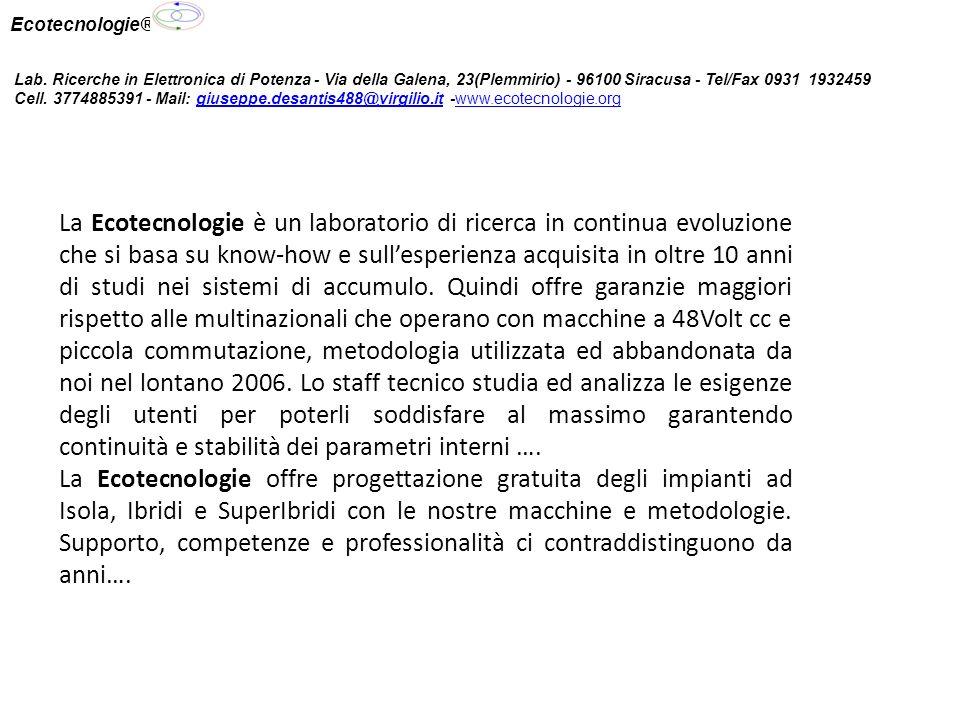 Ecotecnologie® Lab. Ricerche in Elettronica di Potenza - Via della Galena, 23(Plemmirio) - 96100 Siracusa - Tel/Fax 0931 1932459.