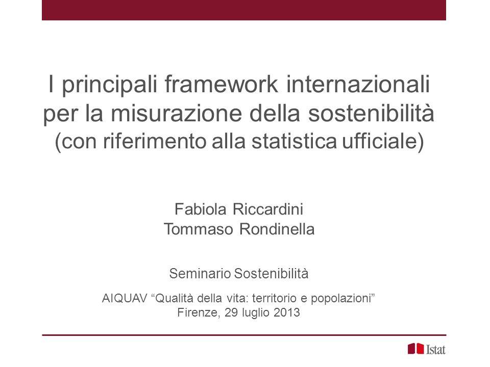 I principali framework internazionali per la misurazione della sostenibilità (con riferimento alla statistica ufficiale)