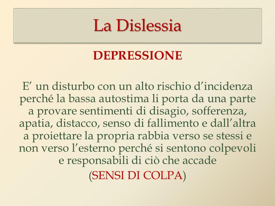 La Dislessia DEPRESSIONE