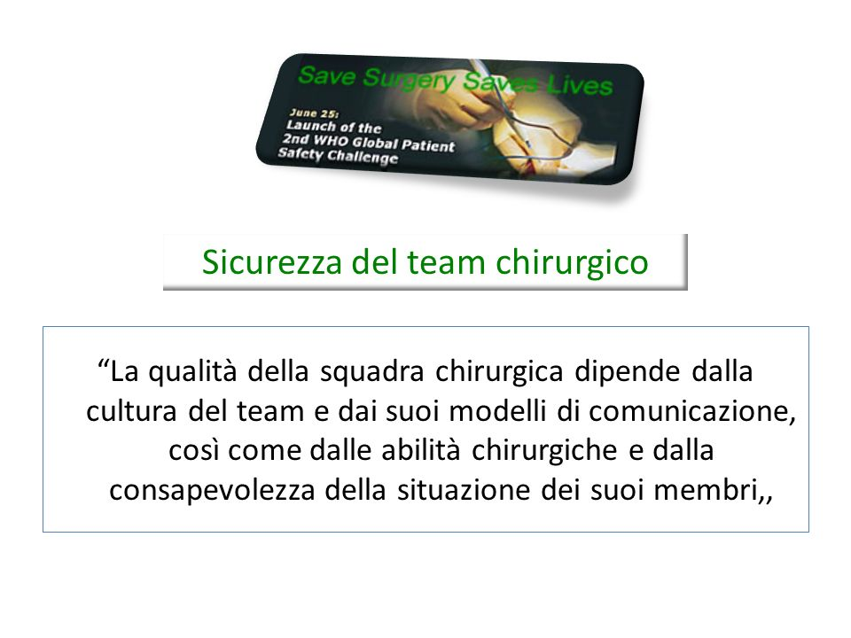 Sicurezza del team chirurgico