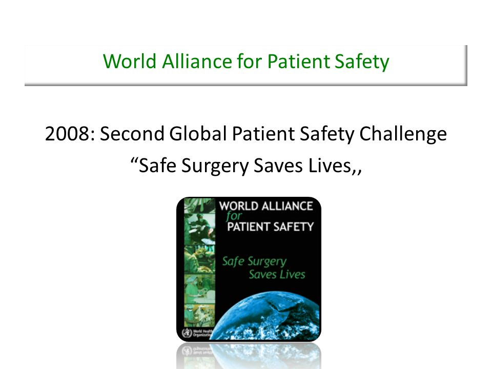 World Alliance for Patient Safety