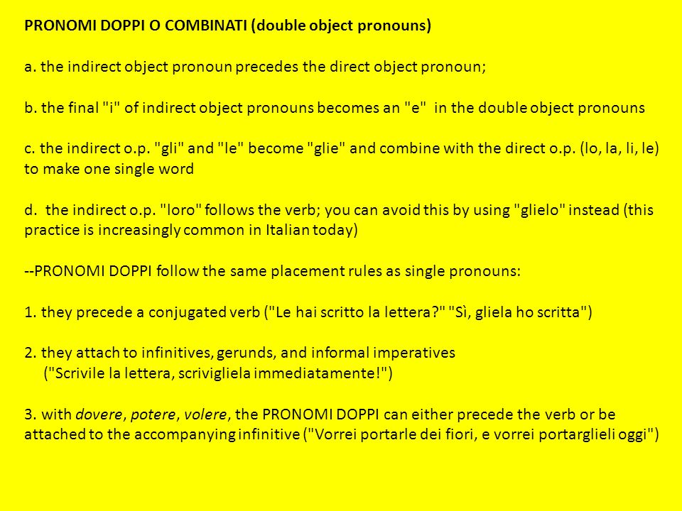 PRONOMI DOPPI O COMBINATI (double object pronouns)