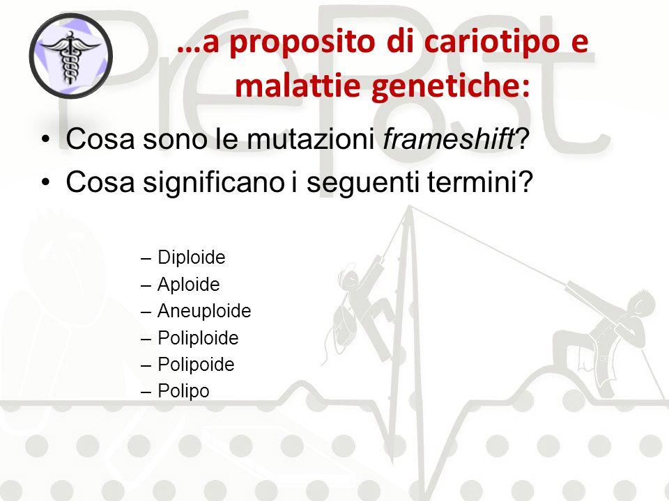 …a proposito di cariotipo e malattie genetiche: