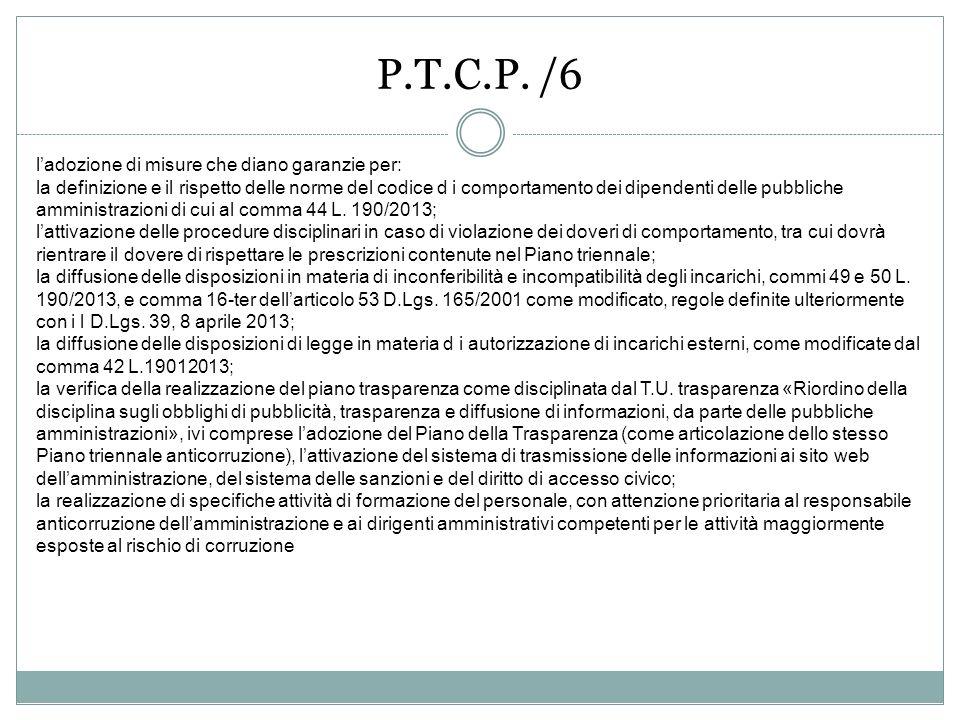 P.T.C.P. /6 l'adozione di misure che diano garanzie per: