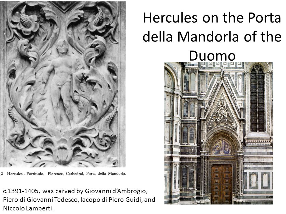 Hercules on the Porta della Mandorla of the Duomo