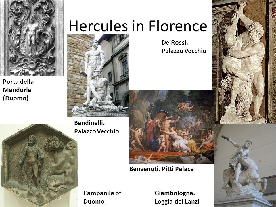 Hercules in Florence De Rossi. Palazzo Vecchio
