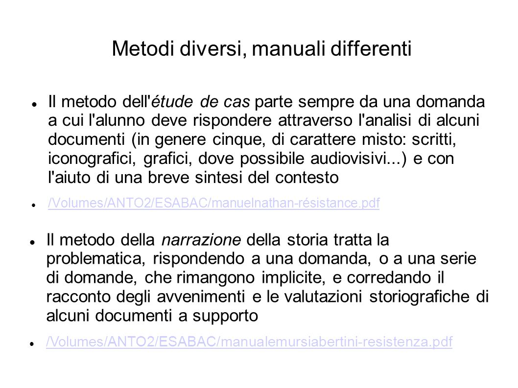 Metodi diversi, manuali differenti