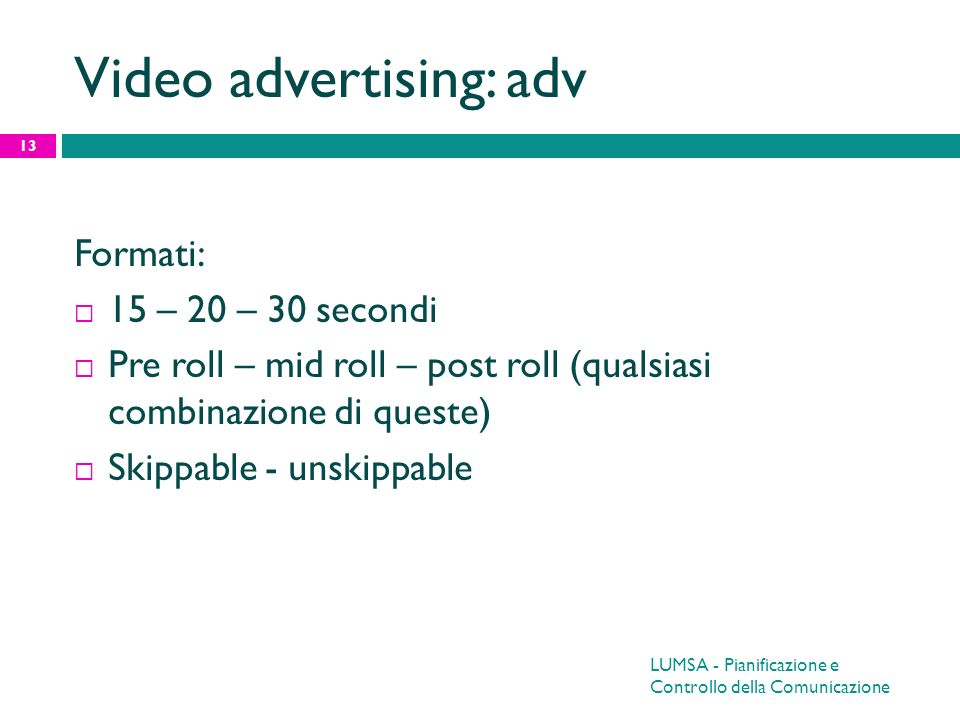 Video advertising: adv