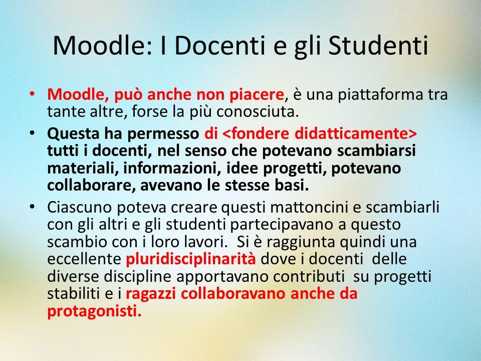 Moodle: I Docenti e gli Studenti