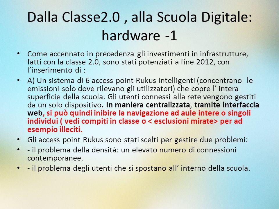 Dalla Classe2.0 , alla Scuola Digitale: hardware -1