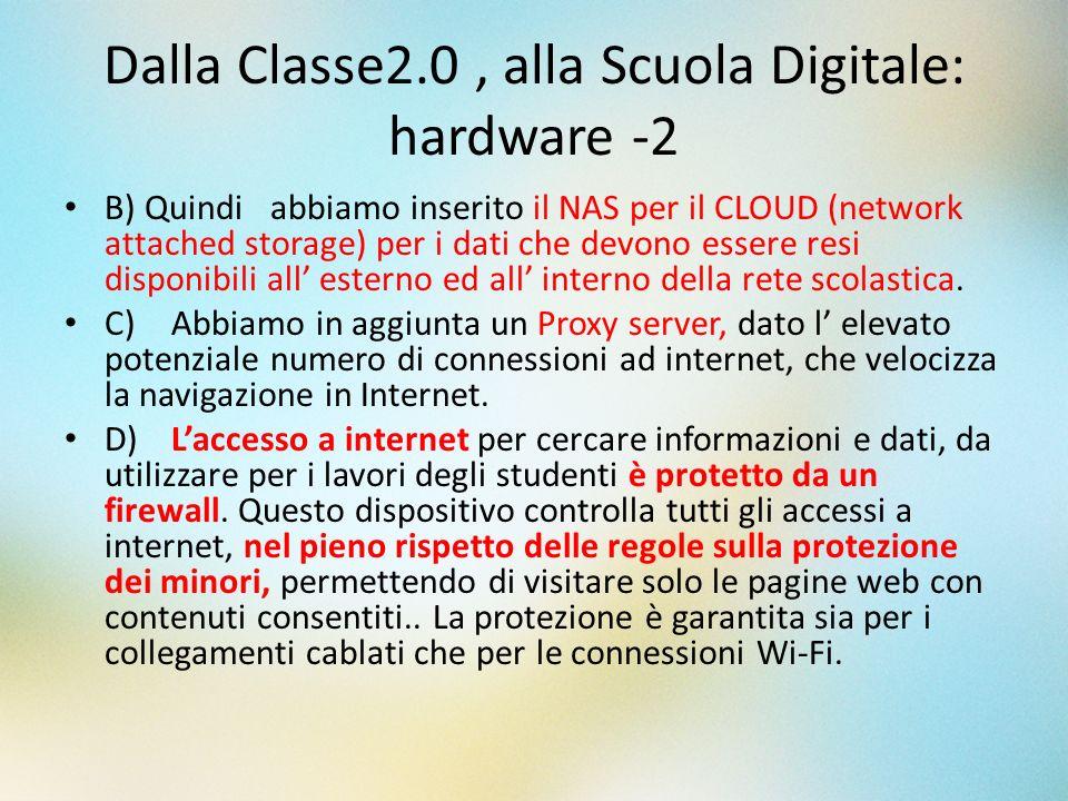 Dalla Classe2.0 , alla Scuola Digitale: hardware -2