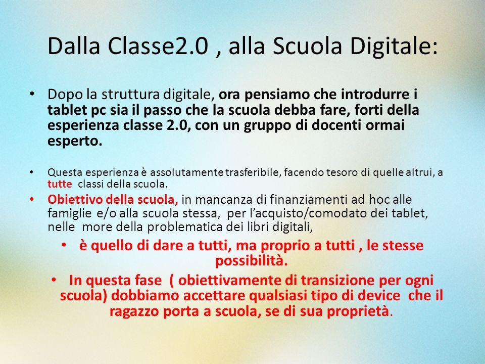 Dalla Classe2.0 , alla Scuola Digitale:
