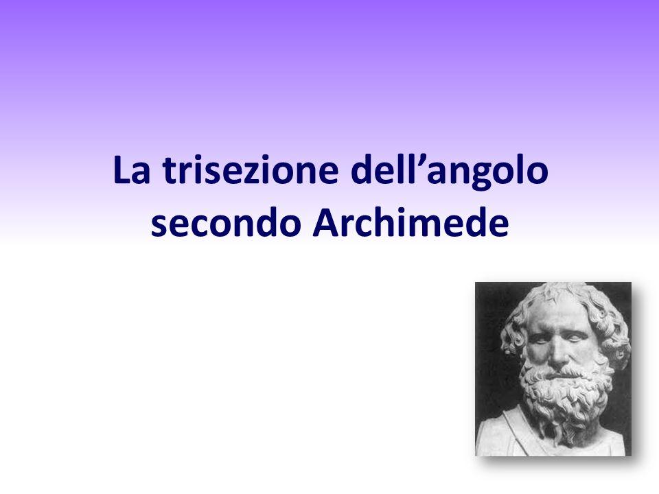 La trisezione dell'angolo secondo Archimede