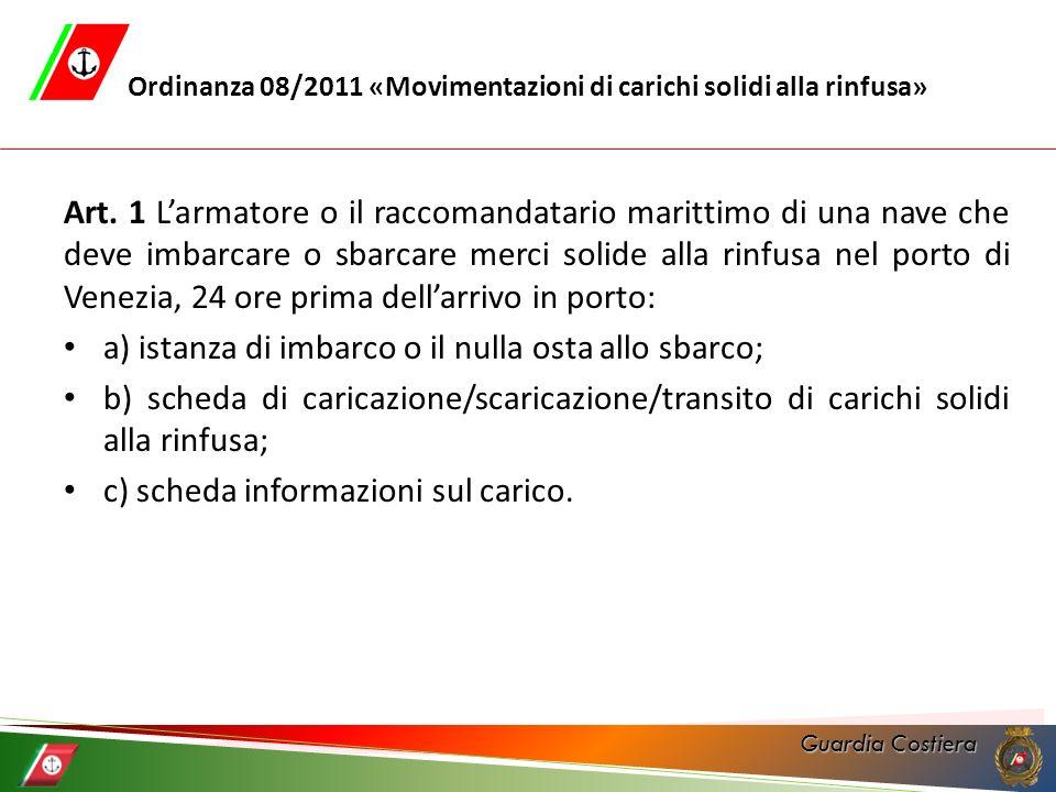 Ordinanza 08/2011 «Movimentazioni di carichi solidi alla rinfusa»