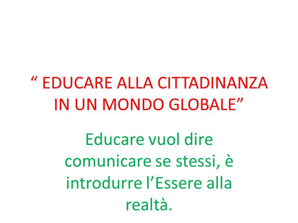EDUCARE ALLA CITTADINANZA IN UN MONDO GLOBALE