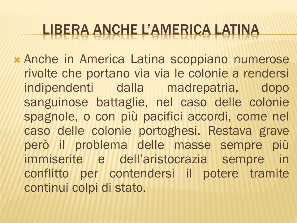 Libera anche l'America Latina