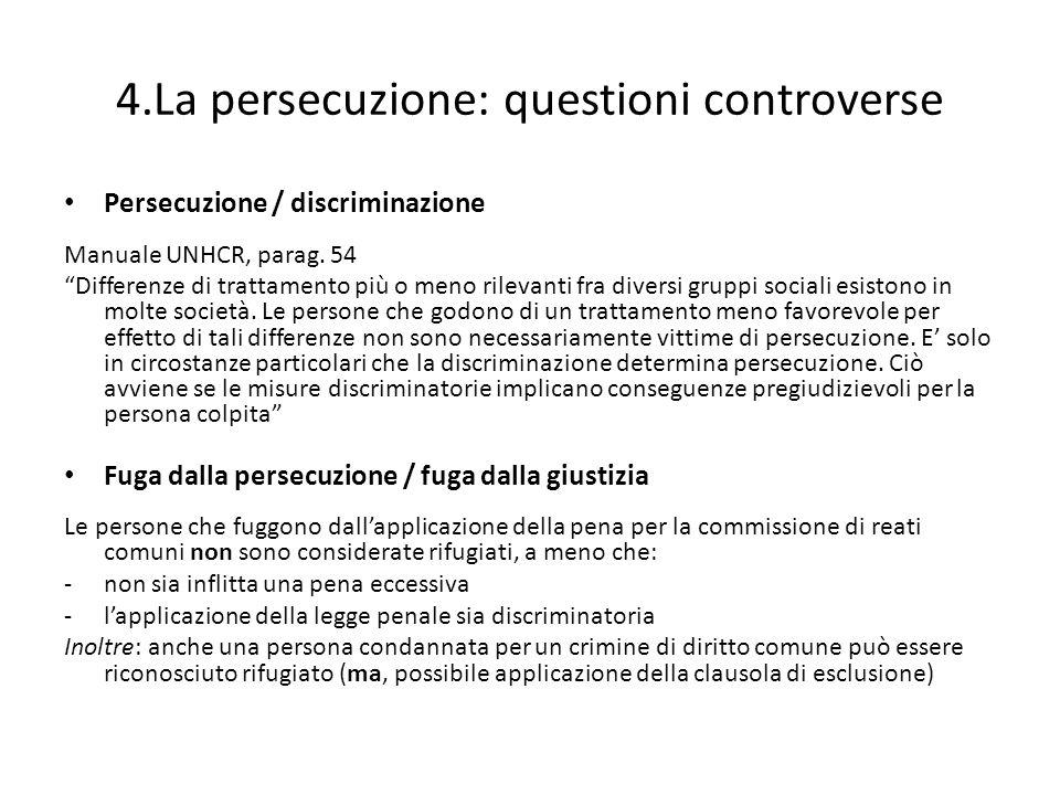 4.La persecuzione: questioni controverse