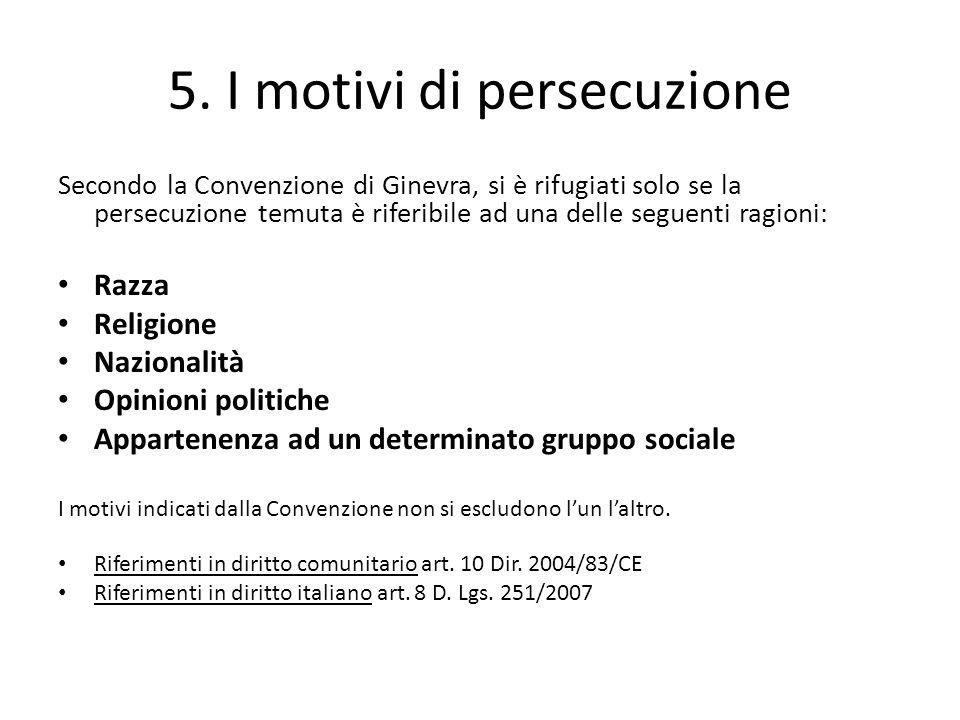 5. I motivi di persecuzione