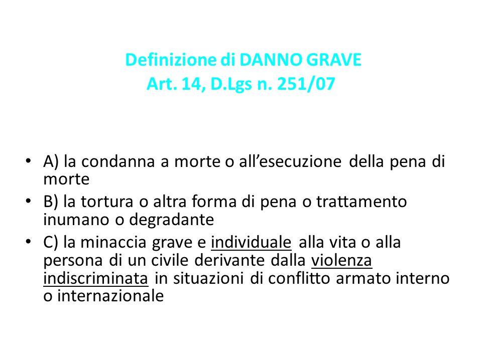 Definizione di DANNO GRAVE Art. 14, D.Lgs n. 251/07